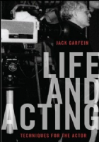 Life and Acting: Techniques for the Actor Book